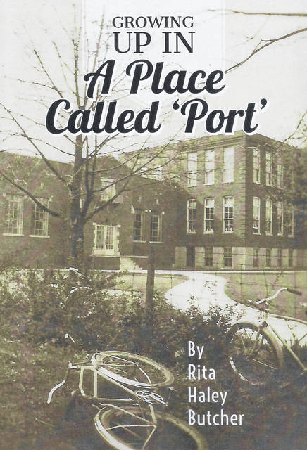 Growing Up In A Place Called Port by Rita Haley Butcher